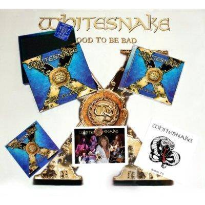 "Whitesnake ""Good To Be Bad Limited Edition"""