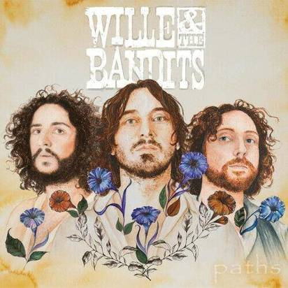 "Wille And The Bandits ""Paths"""
