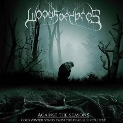 "Woods Of Ypres ""Against The Seasons Cold Winter Songs From The Dead Summer Heat"""