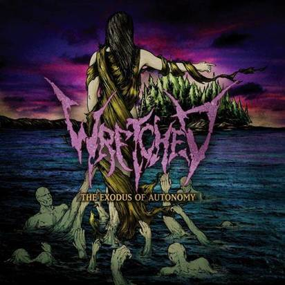 "Wretched ""The Exodus Of Autonomy"""