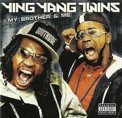 "Ying Yang Twins ""My Brother & Me"""