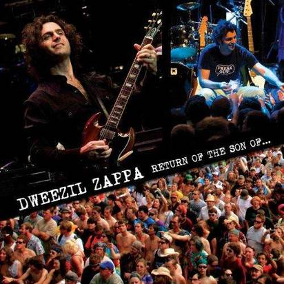 "Zappa, Dweezil ""Return Of The Son Of..."""