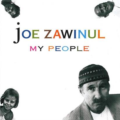 "Zawinul, Joe ""My People"""