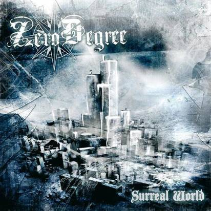 "Zero Degree ""Surreal World"""